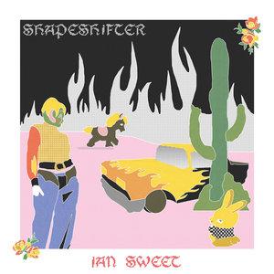 Ian Sweet - Shapeshifter LP