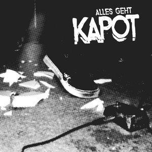 Kapot - Alles Geht... LP