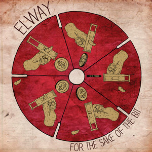 Elway - For the Sake of the Bit LP