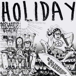 Holiday - California Steamin' Tape