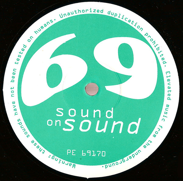 69 – Sound On Sound (Planet E)
