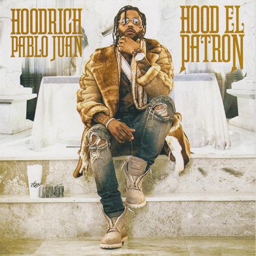 Hoodrich Pablo Juan - Hood El Patron