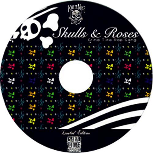 Killer Mike & Grind Time Rap Gang - Skulls & Roses (Limited Edition)