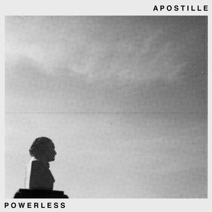 Apostille - Powerless LP