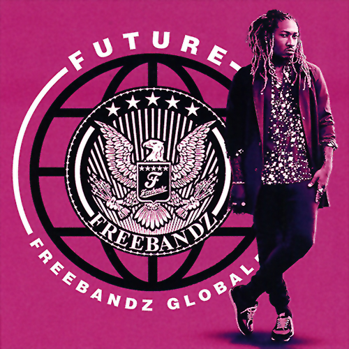 Future - Freebandz Global