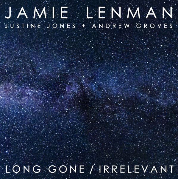 "Jamie Lenman – Long Gone/Irrelevant – 7"" - PREORDER"