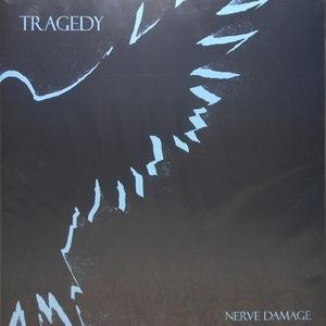Tragedy - Nerve Damage LP