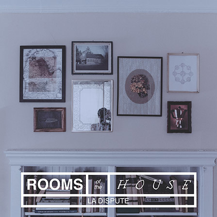 REDUCED: La Dispute - Rooms of the House CD