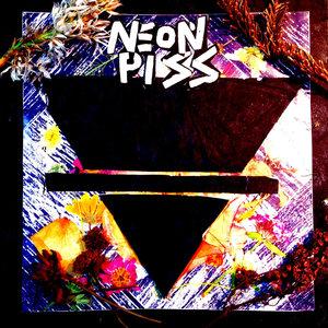 Neon Piss - s/t LP