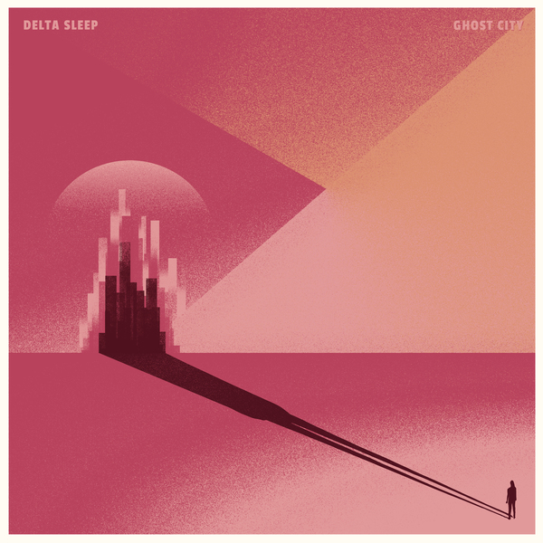Delta Sleep – Ghost City LP/CD - PREORDER
