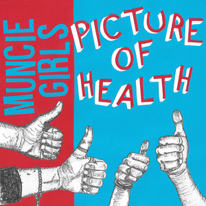 Muncie Girls - Picture of Health 7