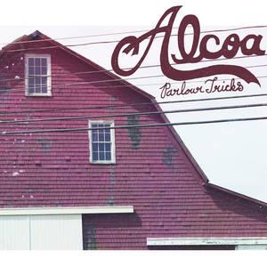 Alcoa - Parlour Tricks