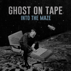 Ghost On Tape - Into The Maze