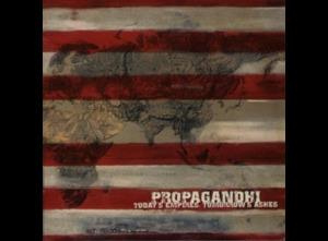 Propagandhi - Today's Empires, Tomorrow's Ashes