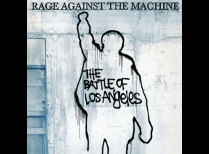 Rage Against The Machine- Battle of Los Angeles