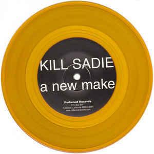 Kill Sadie – A New Make