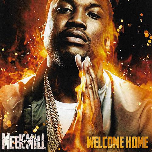 Meek Mill - Welcome Home