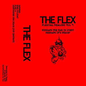 The Flex - Flexual Healing Vol. 7 Tape