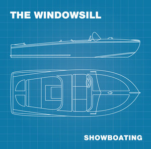 Windowsill, The - Showboating