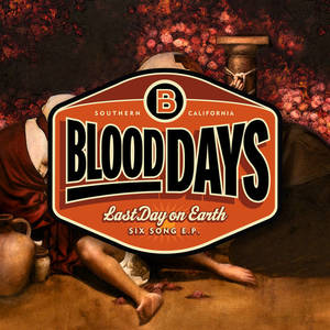 Blood Days-Last Day on Earth