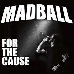 MADBALL ´For The Cause´ [LP]