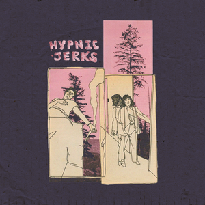 Spirit of the Beehive - Hypnic Jerks