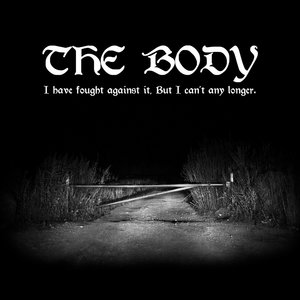 The Body - I Have Fought Against It, But I Can't Any Longer 2xLP