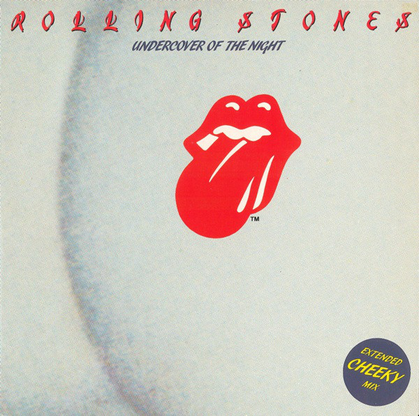 Rolling Stones ‎– Undercover Of The Night (Extended Cheeky Mix) (Rolling Stones Records)