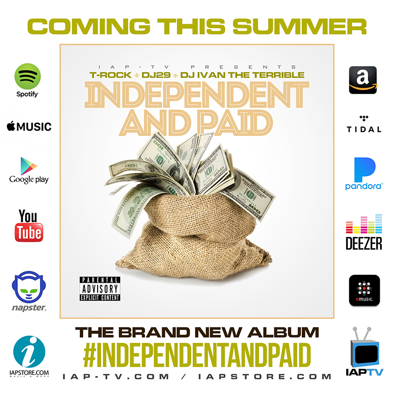 T-Rock + DJ29 + DJ Ivan The Terrible - Independent and Paid