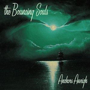 Bouncing Souls - Anchors Aweigh LP