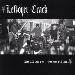 Leftover Crack - Mediocre Generica LP