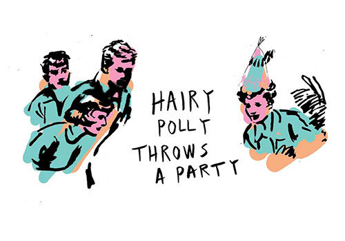 Hairy Polly Throws a Party