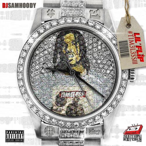 Lil Flip & DJ Samhoody - Timeless III