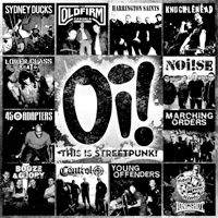 Oi! This Is Streetpunk, Volume One