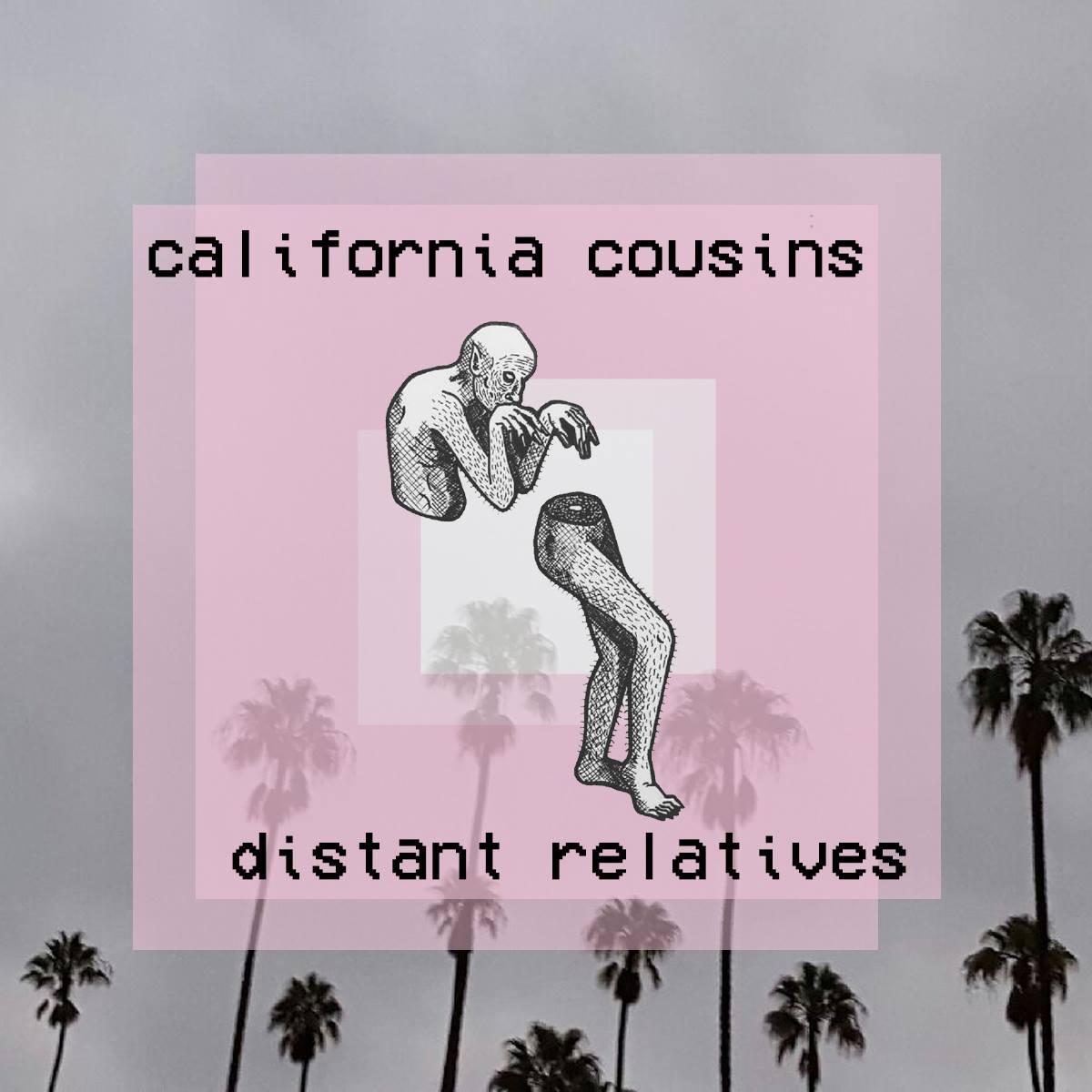 California Cousins - Distant Relatives