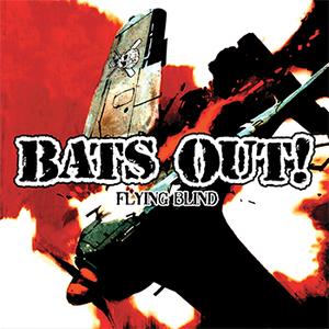 Bats Out! -