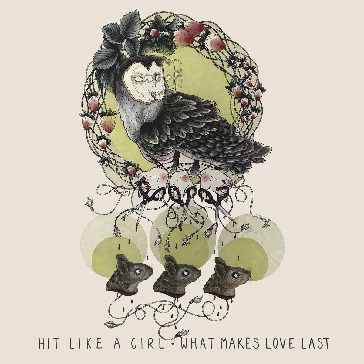 Hit Like a Girl - What Makes Love Last