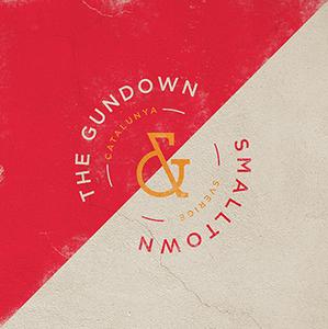 Smalltown / Gundown 7