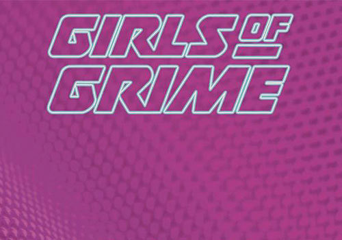 Girls of Grime: The Female Takeover