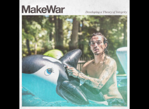 MakeWar - Developing a Theory Of Integrity
