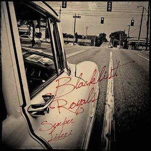Blacklist Royals - Semper Liberi