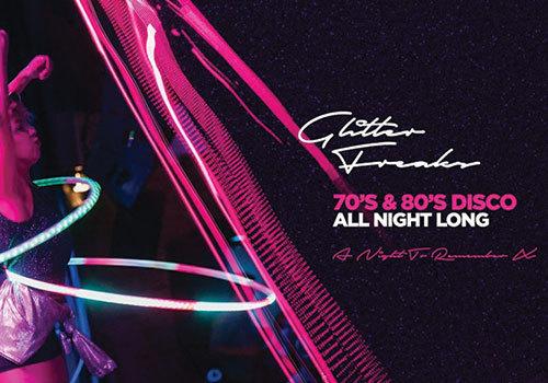 Glitter Freaks: 70's & 80's Disco All Night Long