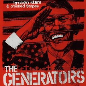 The Generators - Broken Stars & Crooked Stripes - LP