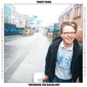 Trust Fund - Bringing The Backline LP