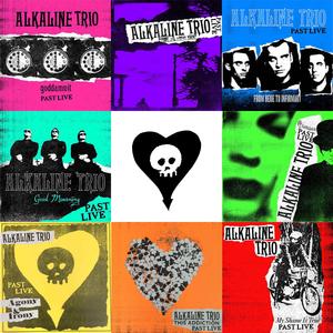 Alkaline Trio - Past Live LPs