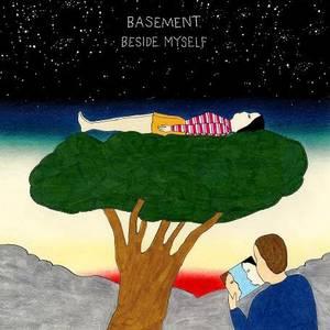 Basement - Beside Myself LP / CD