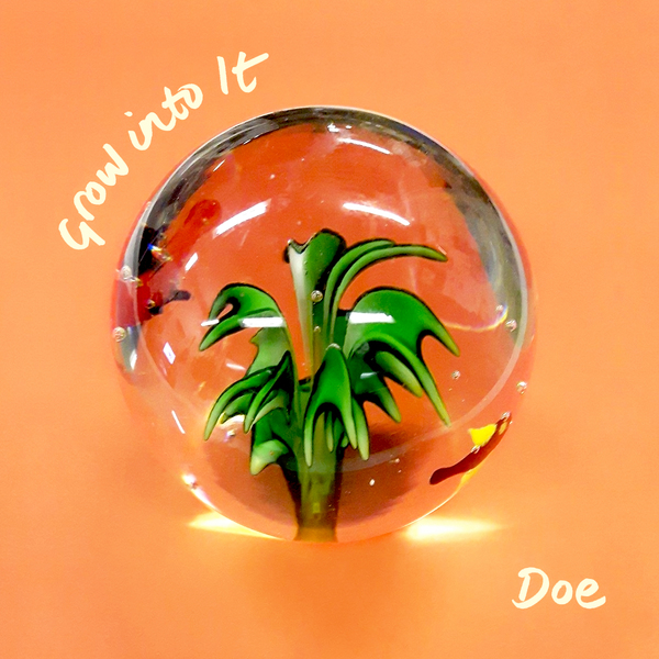 Doe – Grow into It - LP/CD - PREORDER