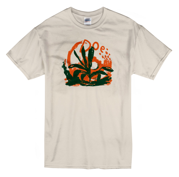 Doe – Grow into It – T- Shirt - PREORDER