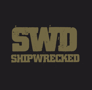SHIPWRECKED ´We Are The Sword´ LP
