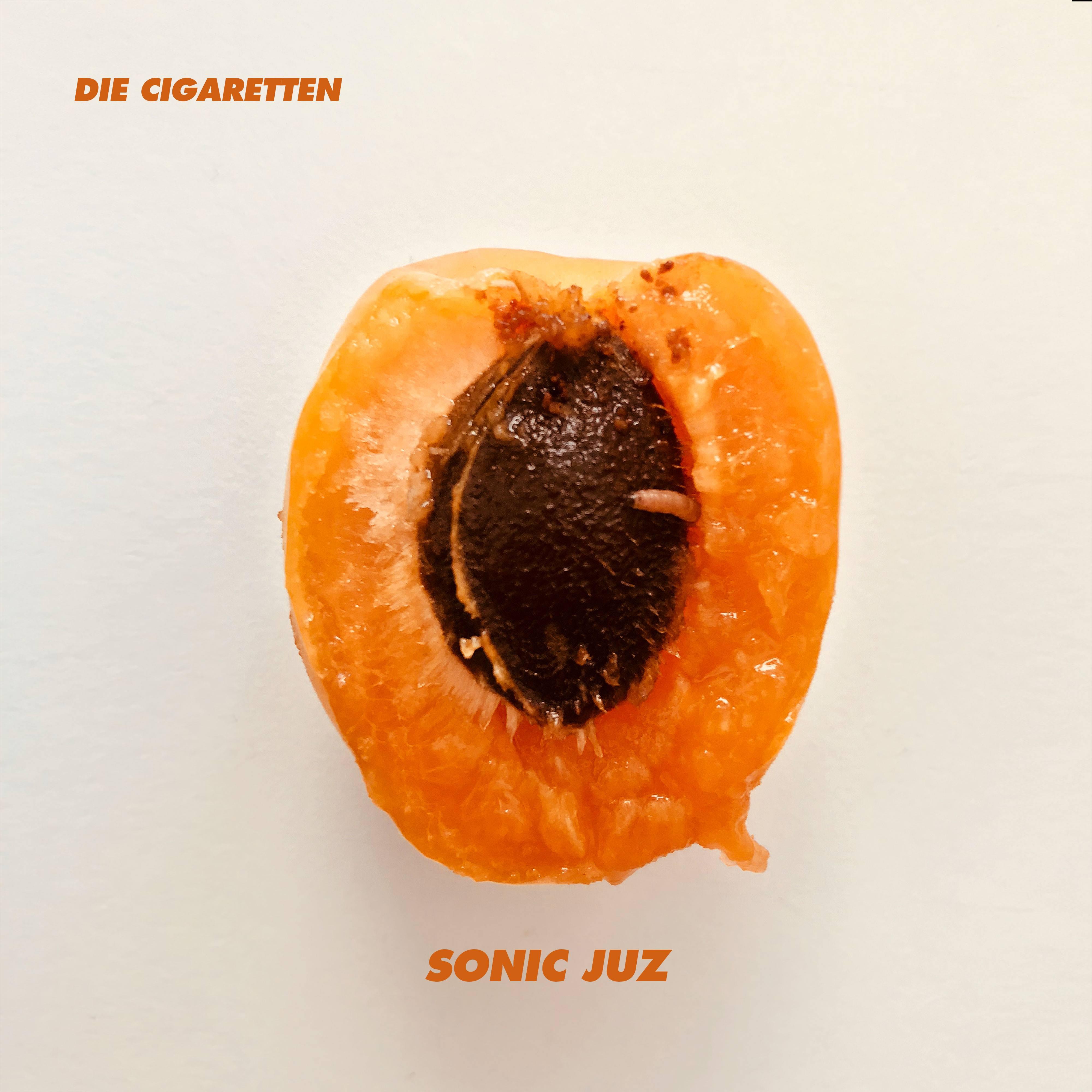 Die Cigaretten - Sonic Juz EP